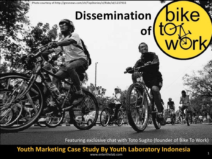 (youthlab indo) Dissemination of Bike to Work:Indonesian youth marketing case study