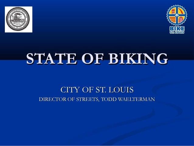 State of Biking Todd Waelterman
