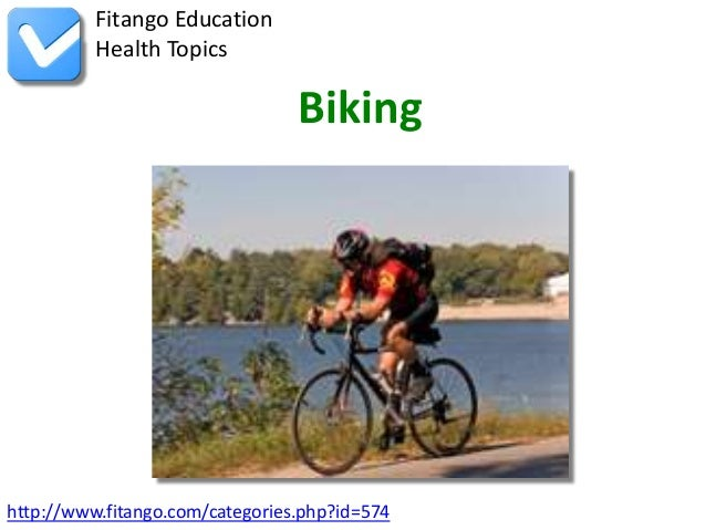 http://www.fitango.com/categories.php?id=574Fitango EducationHealth TopicsBiking