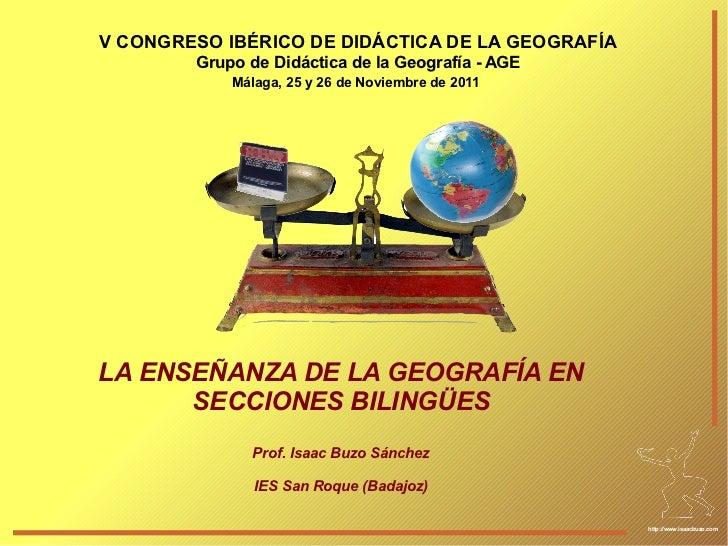 V CONGRESO IBÉRICO DE DIDÁCTICA DE LA GEOGRAFÍA        Grupo de Didáctica de la Geografía - AGE            Málaga, 25 y 26...