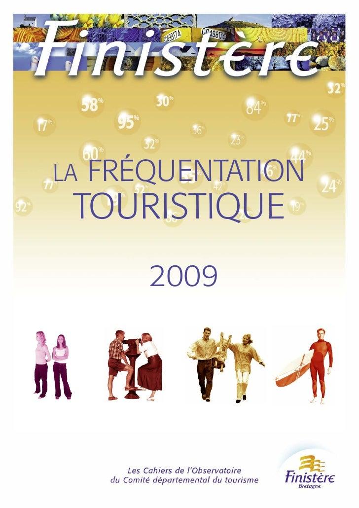 La fréquentation touristique 2009 en Finistère