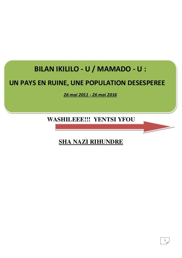 1 WASHILEEE!!! YENTSI YFOU SHA NAZI RIHUNDRE BILAN IKILILO - U / MAMADO - U : UN PAYS EN RUINE, UNE POPULATION DESESPEREE ...