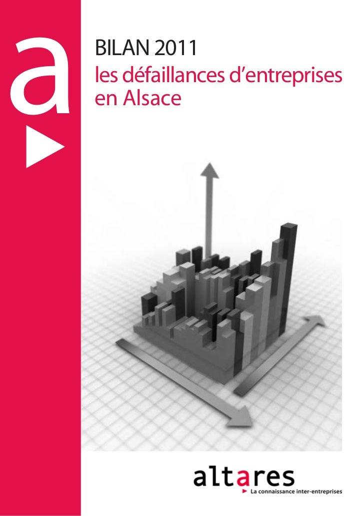 a   BILAN 2011    les défaillances d'entreprises    en Alsace