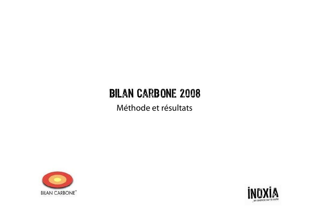 Bilan carbone 2008  Méthode et résultats