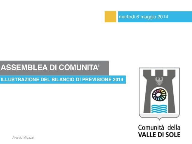 Presentazione del bilancio 2014 - Comunità della Valle di Sole