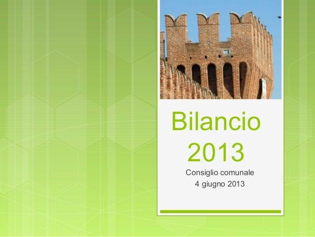 Bilancio2013Consiglio comunale4 giugno 2013