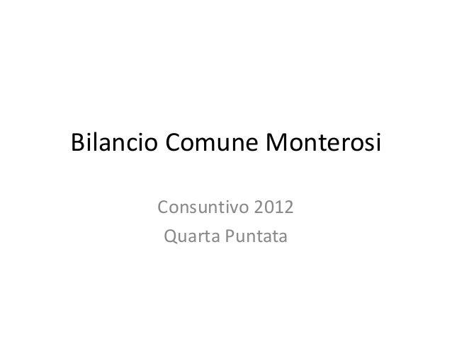 Bilancio Comune Monterosi Consuntivo 2012 Quarta Puntata