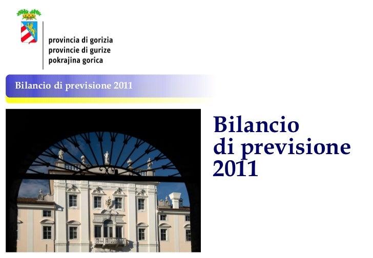 Bilancio di previsione 2011 della Provincia di Gorizia