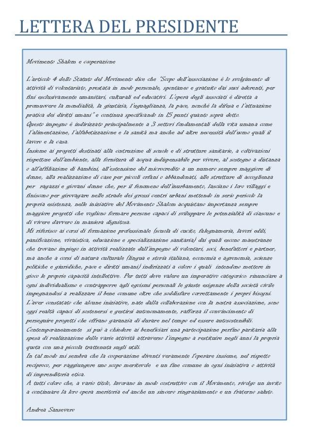 """LETTERA DEL PRESIDENTEMovimento Shalom e cooperazioneL'articolo 4 dello Statuto del Movimento dice che """"Scopo dell'assoc..."""