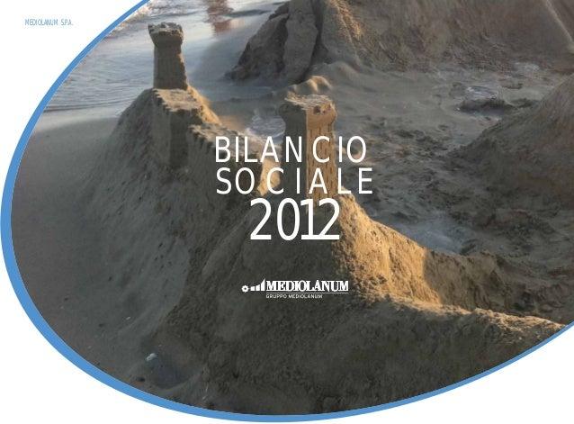 RELAZIONE SOCIALE RETE DI VENDITAMEDIOLANUM S.P.A. BILANCIO SOCI ALE 2012