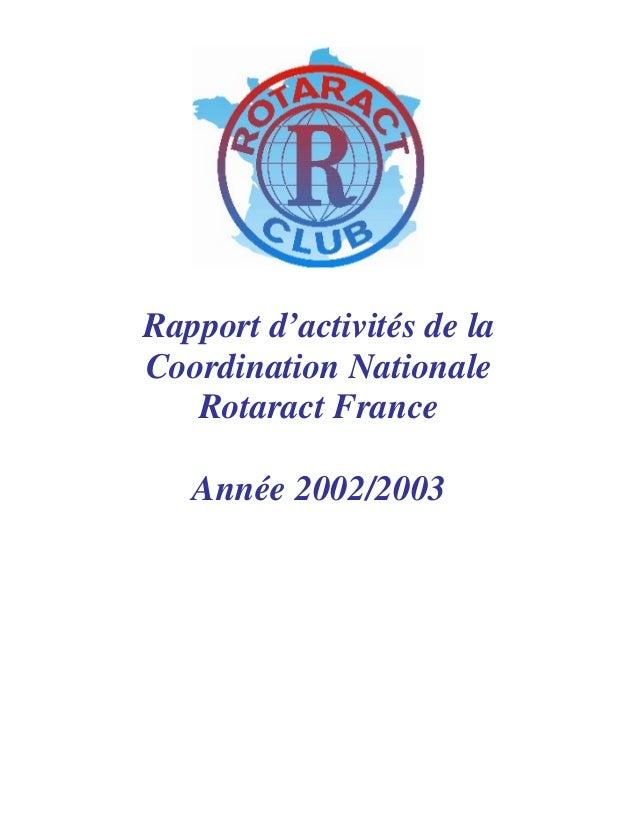 Rapport d'activités de la  Coordination Nationale  Rotaract France  Année 2002/2003