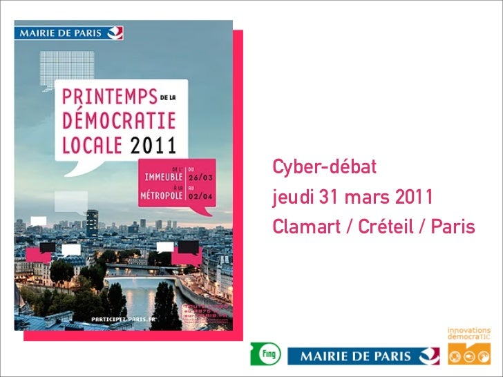 Cyber-débatjeudi 31 mars 2011Clamart / Créteil / Paris