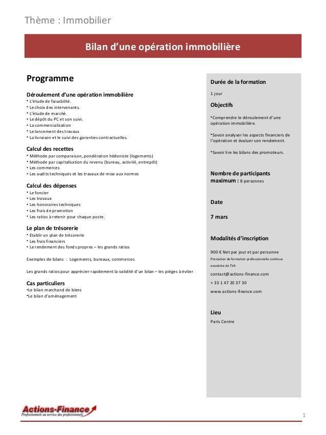 Thème : Immobilier Bilan d'une opération immobilière Programme  Durée de la formation  Déroulement d'une opération immobil...