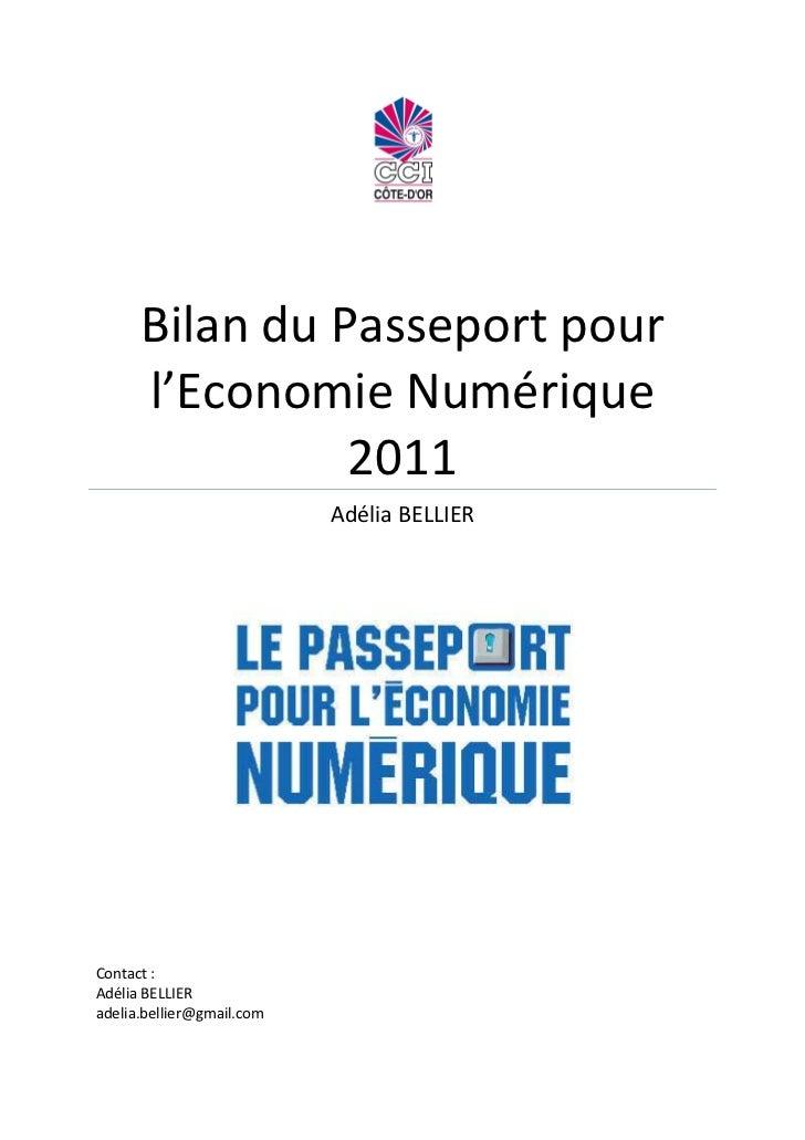 Bilan du Passeport pour      l'Economie Numérique                2011                           Adélia BELLIERContact :Adé...