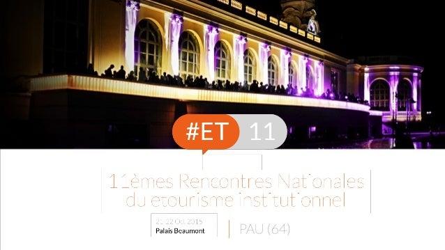 BILAN DE L'ENQUÊTE DE SATISFACTION 703 participants aux #ET11