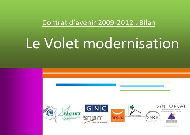 Contrat d'avenir 2009-2012 : BilanLe Volet modernisation