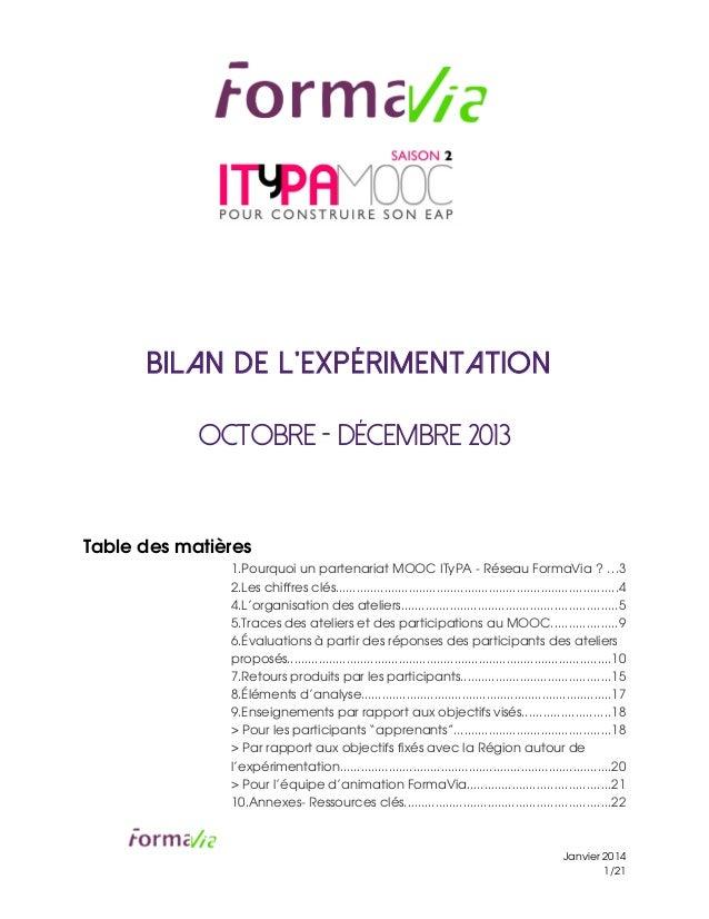 Bilan de l'expérimentation Octobre - Décembre 2013 Tabledesmatières 1.PourquoiunpartenariatMOOCITyPARéseauFormaV...