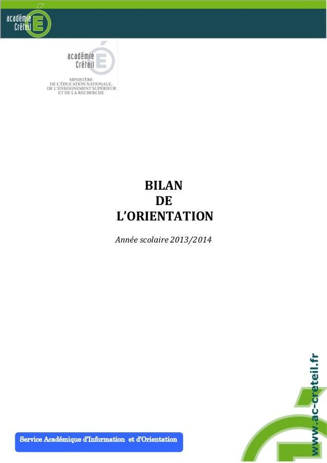 BILAN  DE  L'ORIENTATION  Année scolaire 2013/2014  Service Académique d'Information et d'Orientation