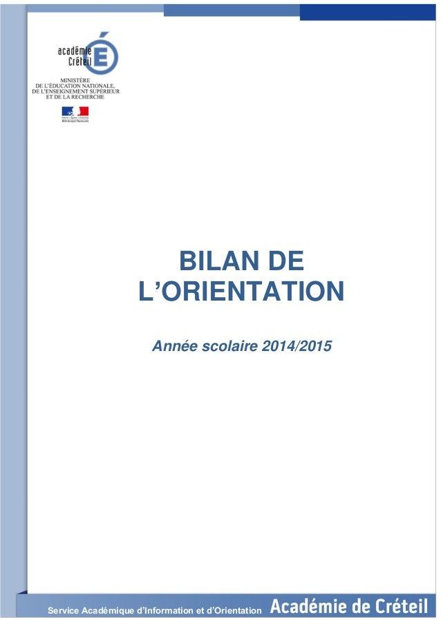 BILAN DE L'ORIENTATION Année scolaire 2014/2015 Service Académique d'Information et d'Orientation