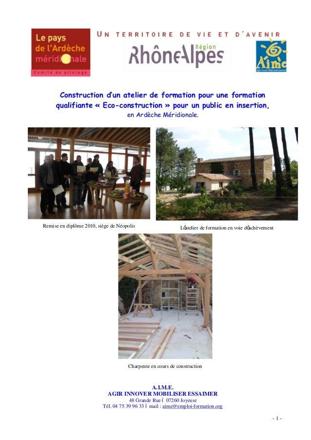 - 1 - Construction d un atelier de formation pour une formation qualifiante « Eco-construction » pour un public en inserti...