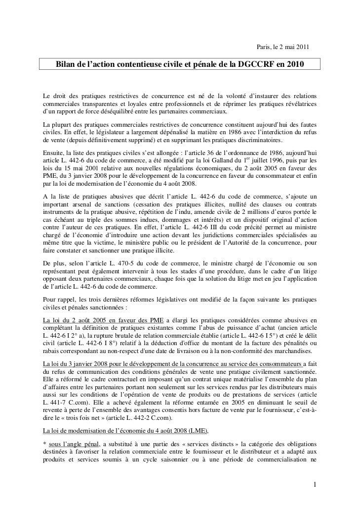 Paris, le 2 mai 2011     Bilan de l'action contentieuse civile et pénale de la DGCCRF en 2010Le droit des pratiques restri...