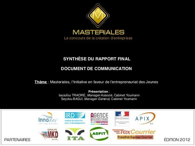 Le concours de la création d'entreprises                               SYNTHÈSE DU RAPPORT FINAL!                         ...