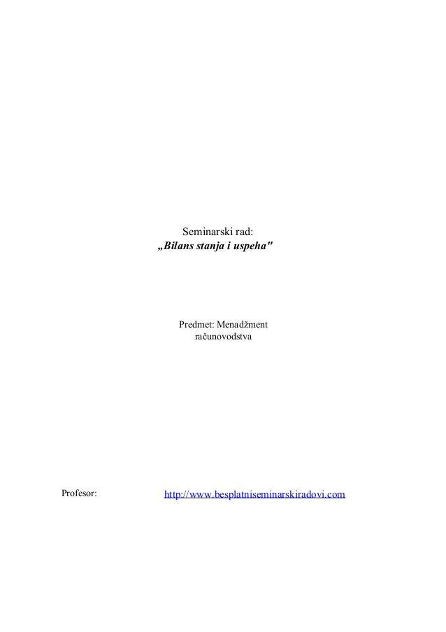 """Seminarski rad:            """"Bilans stanja i uspeha""""                Predmet: Menadžment                    računovodstvaPro..."""