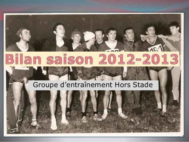 Groupe d'entraînement Hors Stade 1