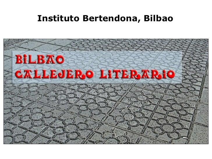 Instituto Bertendona, Bilbao