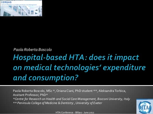 Hospital-based HTA: does it impact on medical technologies' expenditure and consumption?