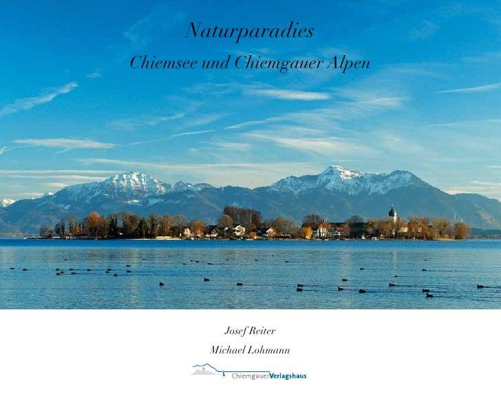 Naturparadies Chiemsee und Chiemgauer Alpen                Josef Reiter          Michael Lohmann                    1