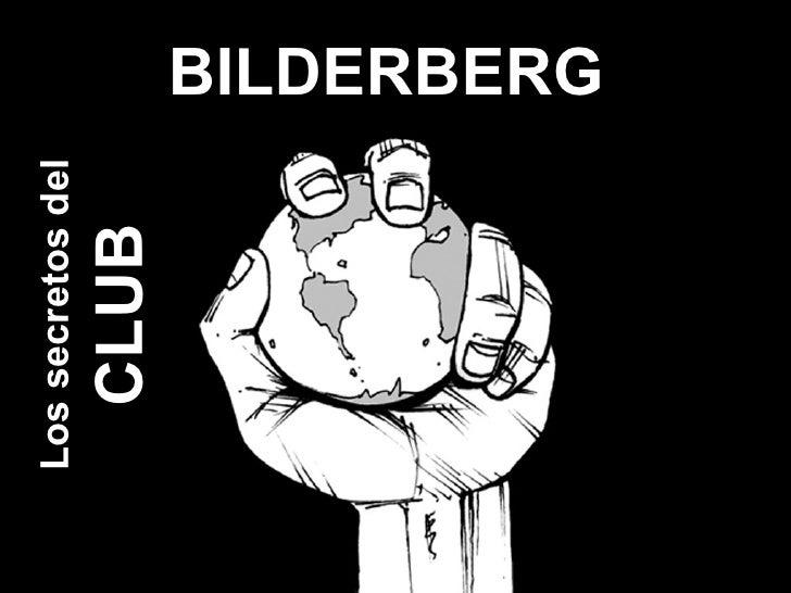 Los grandes secretos del club Bilderberg