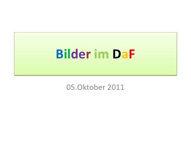 Bilderim DaF<br />05.Oktober 2011<br />