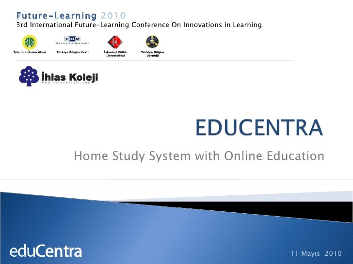 Home Study System with Online Education Future-Learning  2010 3rd International Future-Learning Conference On Innovations ...