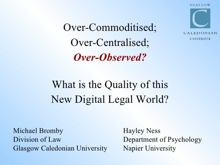 What is the Quality of this New Digital Legal World?