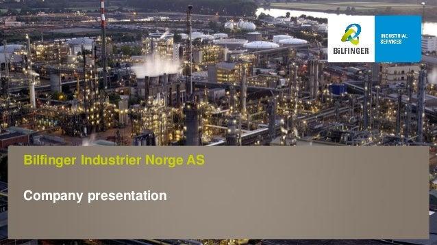 Bilfinger Industrier Norge AS - Company Presentation