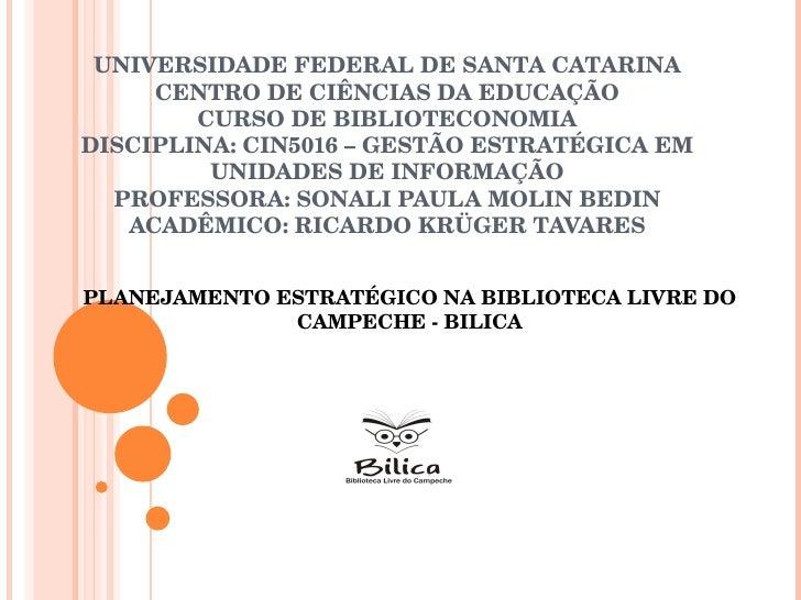 UNIVERSIDADE FEDERAL DE SANTA CATARINA CENTRO DE CIÊNCIAS DA EDUCAÇÃO CURSO DE BIBLIOTECONOMIA DISCIPLINA: CIN5016 – GESTÃ...