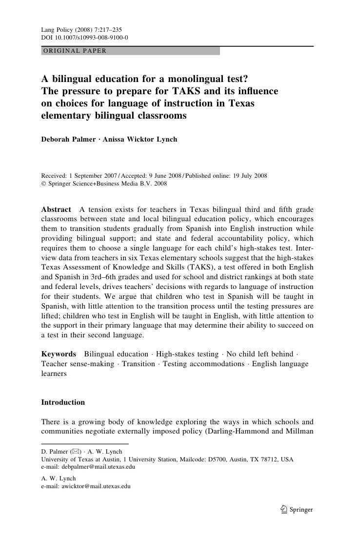 Lang Policy (2008) 7:217–235DOI 10.1007/s10993-008-9100-0ORIGINAL PAPERA bilingual education for a monolingual test?The pr...
