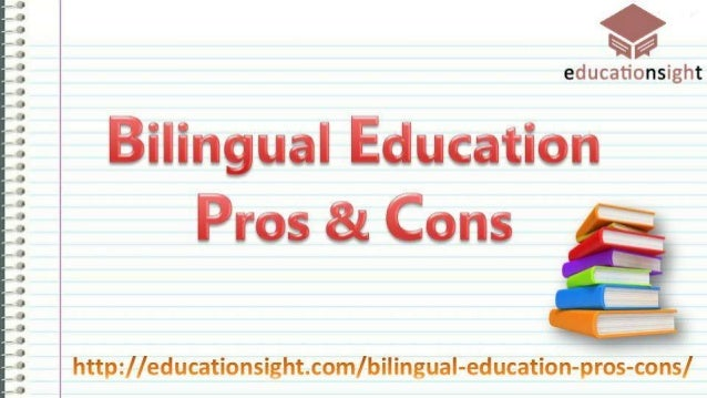 an overview of bilingual education essay