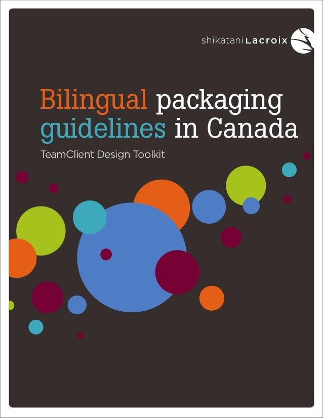 Bilingual packaging guidelines in Canada