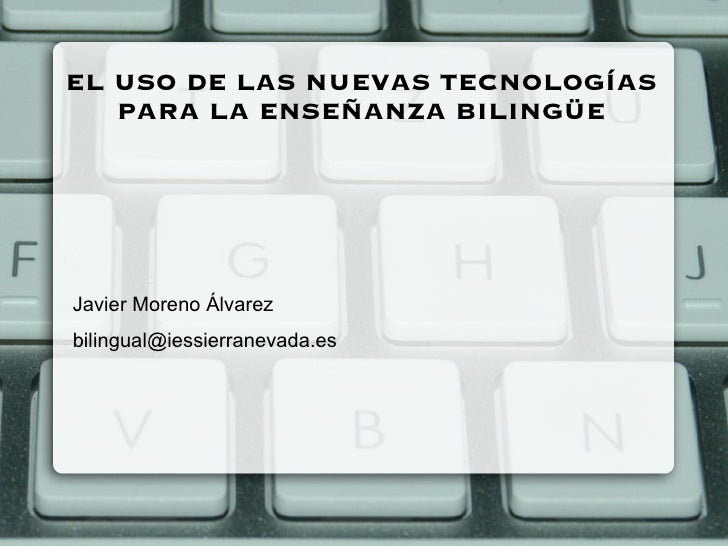Bilingual + TICs
