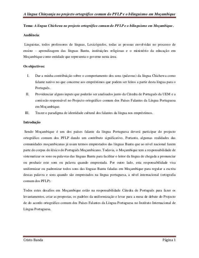 A língua Chinyanja no projecto ortográfico comum do PFLP e o bilinguismo em MoçambiqueTema: A língua Chichewa no projecto ...