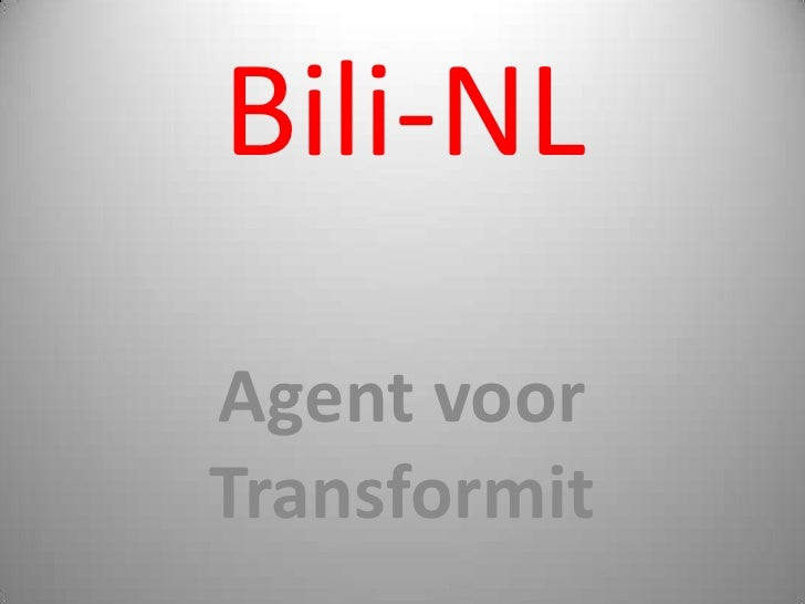 Bili-NL<br />Agent voor Transformit <br />