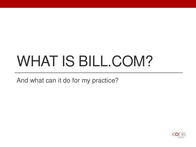 Bill.com for your practice