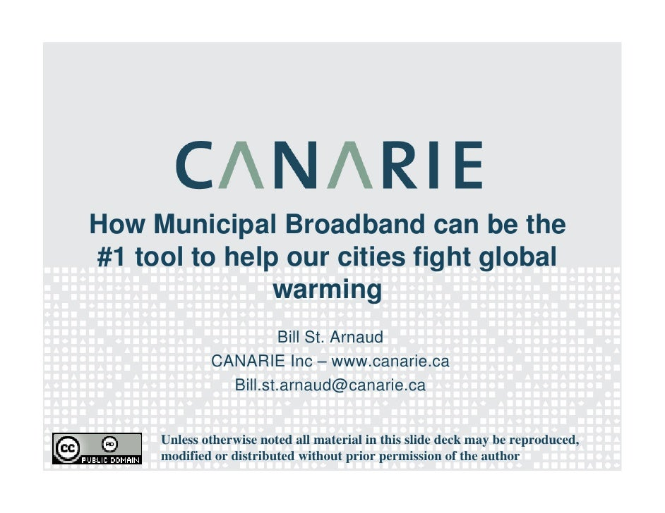 Bill St Arnaud - How Municipal Broadband can be the #1 tool to help our cities fight global warming