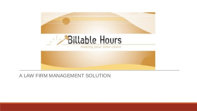A LAW FIRM MANAGEMENT SOLUTION