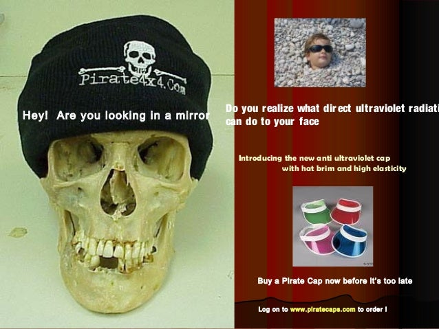 Do you r ealize what dir ect ultraviolet radiatiHey! Are you looking in a mirror                                   can do ...