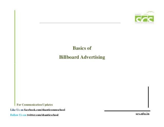 Basics of                                         Billboard Advertising     For Communication UpdatesLike Us on facebook.c...