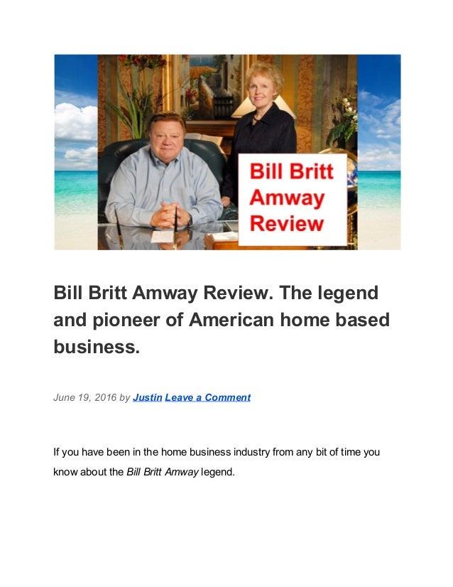 http://image.slidesharecdn.com/billbrittamwayreview-160720074911/95/bill-britt-amway-review-1-638.jpg?cb=1469001214