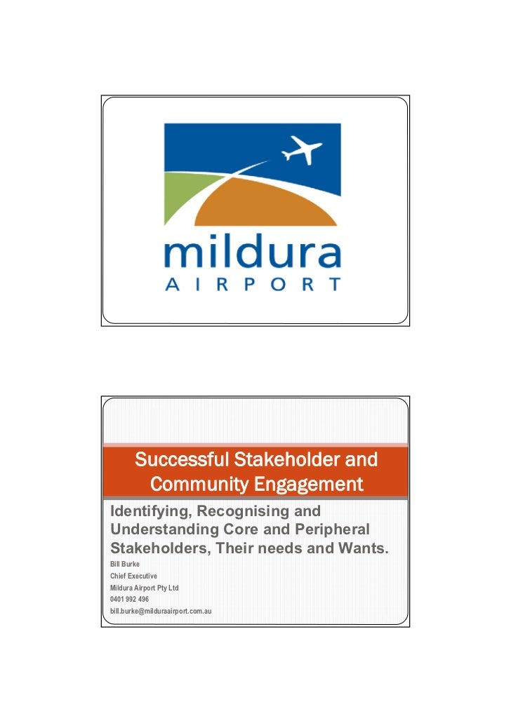 Successful Stakeholder and         Community EngagementIdentifying, Recognising andUnderstanding Core and PeripheralStakeh...